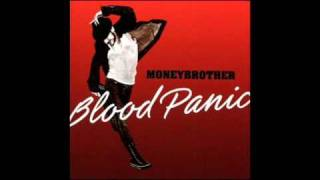 Its Been Hurting All The Way With You, Joanna - Moneybrother - Blood Panic