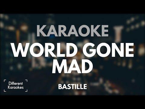 Bastille - World Gone Mad (Karaoke/Instrumental)