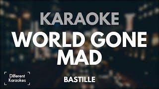 Bastille World Gone Mad Karaoke Instrumental