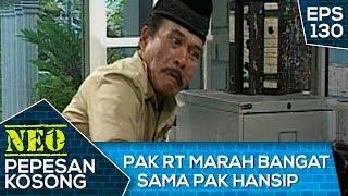 Pak RT Marah bangat Sama Pak Hansip Malih – Neo Pepesan Kosong Eps 130