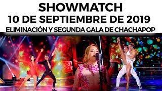 Showmatch - Programa 10/09/19 - Eliminación de #VideoClip y segunda gala de #ChaChaPop