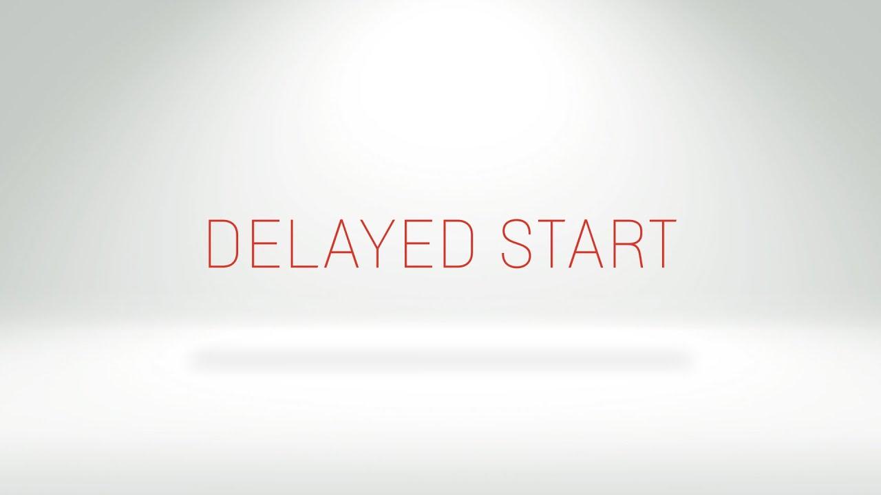 Start delayed 94