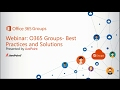Webinar: Office 365 Groups Solutions and Best Practices