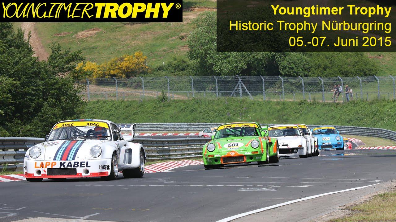 YOUNGTIMER TROPHY: Historic Trophy Nürburgring 2015 - YouTube