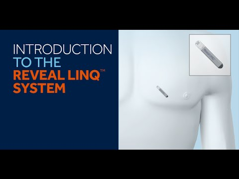 Reveal LINQ™ System Introduction For Patients