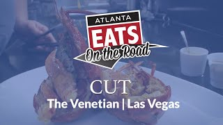 Cut | Atlanta Eats