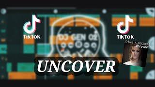 UNCOVER X TARIK WRKOP DKI (DJ GEN 02) NEW REMIX 2021