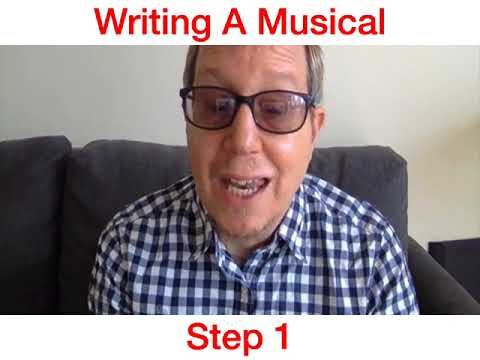 How To Write A Musical Step 1