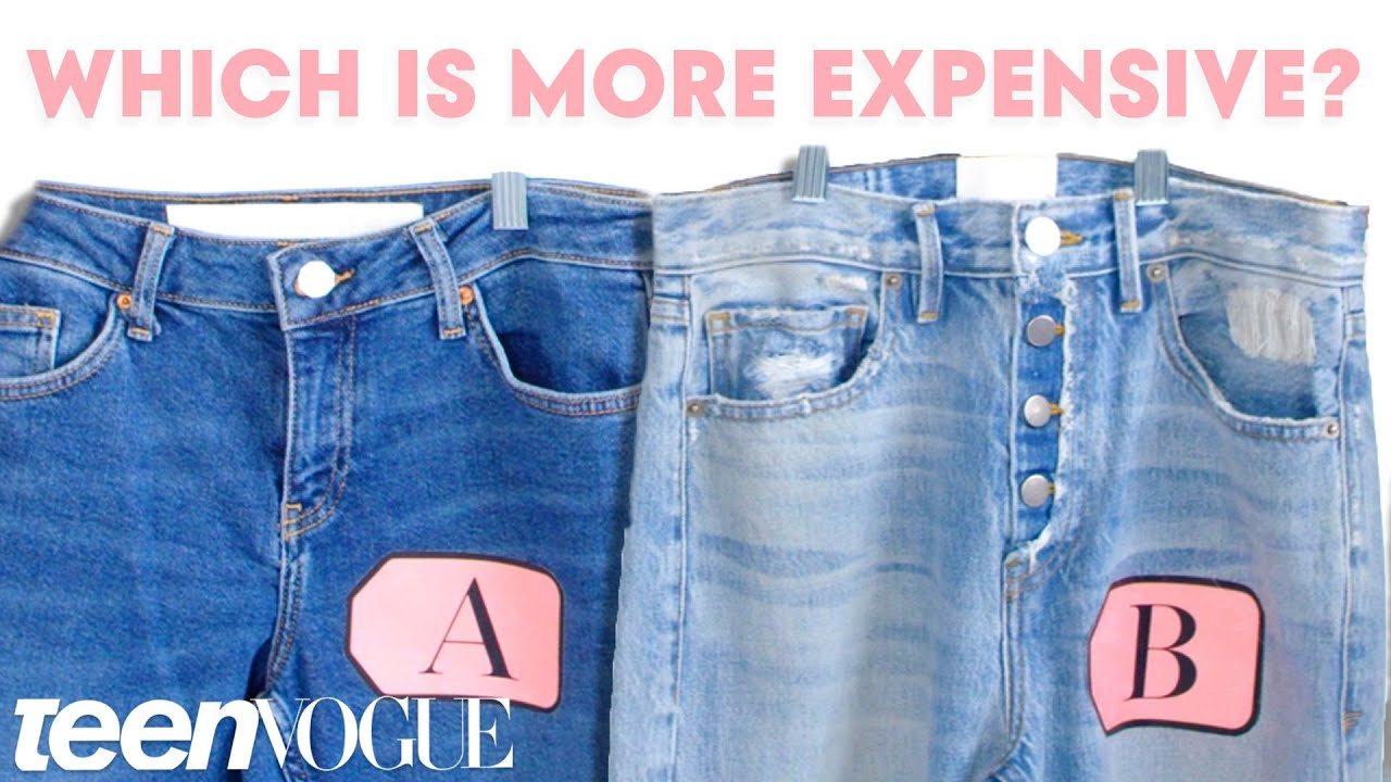 397e7811dfa8 Cheap Vs. Expensive Jeans - What's the Difference? | Teen Vogue ...