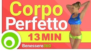 Esercizi per un Corpo Perfetto ♥ Workout Total Body per Tonificare e Bruciare Grasso