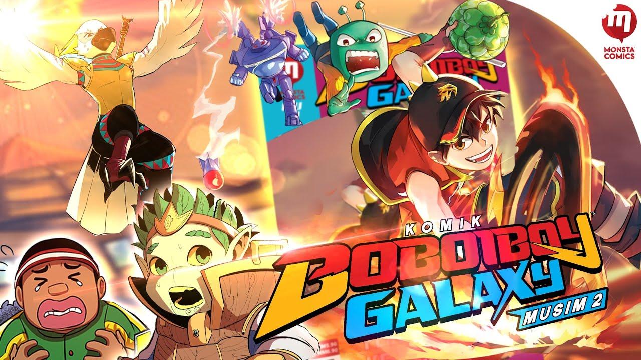 BoBoiBoy Galaxy Musim 2 I Pengembaraan Baru BERMULA SEKARANG!