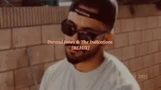 Durand Jones & The Indications [remix]