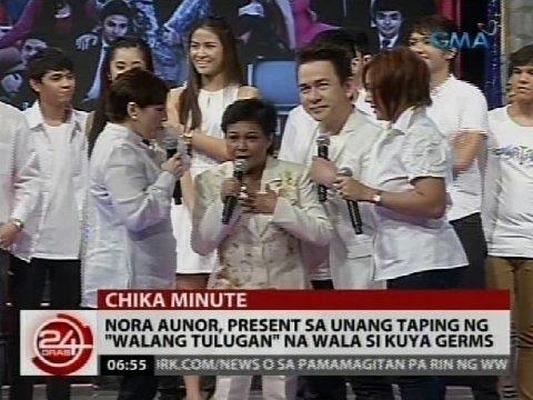 """Nora Aunor, present unang taping ng """"Walang Tulugan"""" na wala si Kuya Germs"""