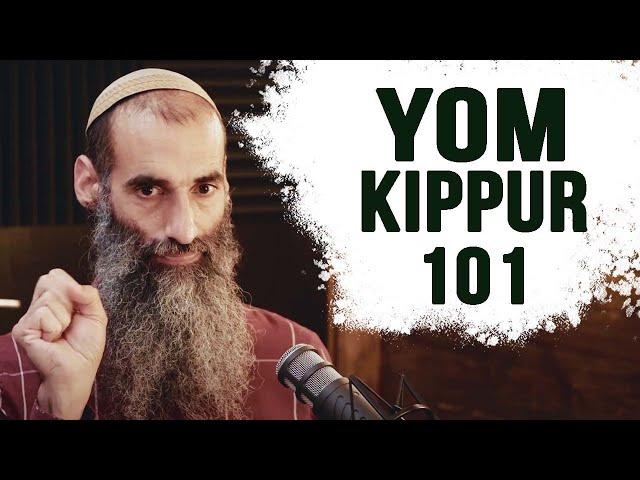 Yom Kippur 101