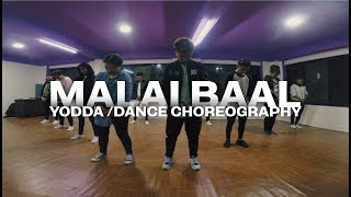 Yodda - Malai Baal | Dance Choreography | The Creators