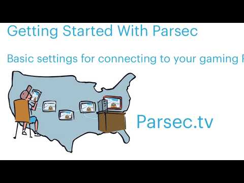 How To Use The Basic Settings For Parsec