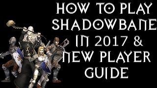 How to play Shadowbane in 2017 & New Player Guide
