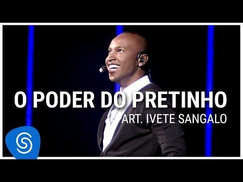 Thiaguinho - O Poder Do Pretinho part Ivete Sangalo DVD Ousadia e Alegria Vídeo
