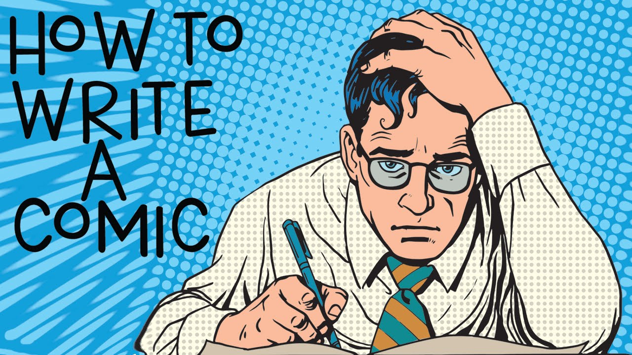how to write comic books