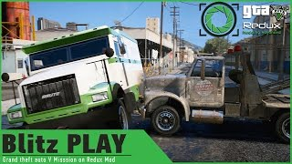 GTA 5 on Redux Graphics Mod: Blitz Play HEIST Mission/Armored Bank Truck Robbery/ GAMEPLAY