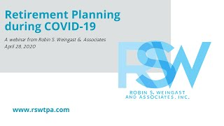 Robin Weingast: Retirement Planning during COVID-19