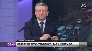 El tiempo: Regresan las altas temperaturas para la Región Metropolitana