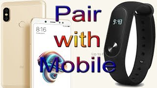 How to pair mi band with android mobile in hindi | MI Band mobile Phone se connect kaise kare