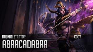 Badministrator - Abracadabra (Leblanc Tribute) Ft Cody