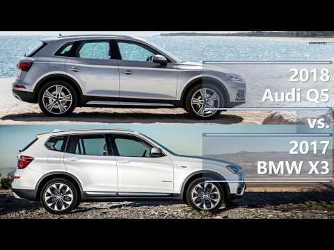 2018 Audi Q5 Vs 2017 BMW X3 (technical Comparison)