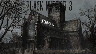 The Black Mirror 3 - Кладбище, ночь, полнолуние. Часть 4