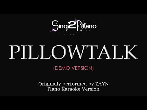 PILLOWTALK (Piano karaoke demo) ZAYN