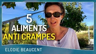 5 aliments ANTI-CRAMPES