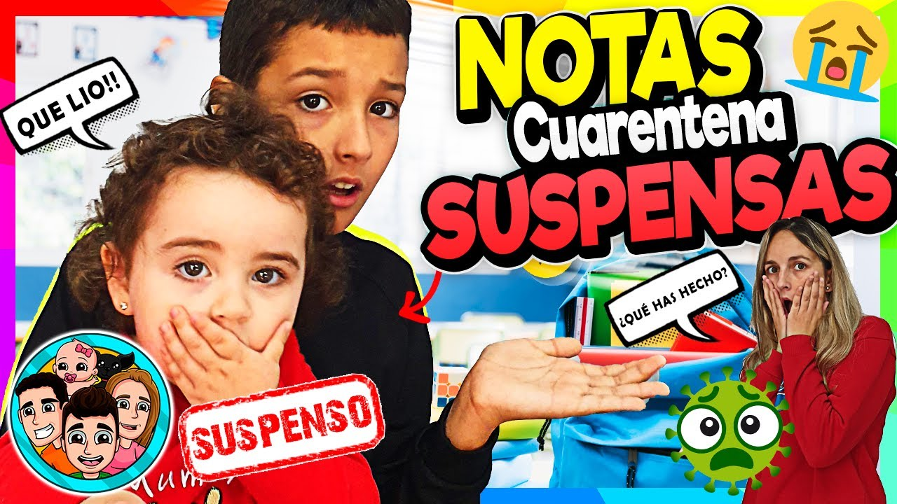REACCIÓN a TODAS sus NOTAS del COLEGIO SUSPENSAS 😱😡 Nos ENGAÑO y NO estudiaba CUARENTENA 🤯 LLORA!!😭