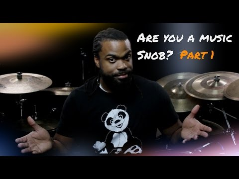 Are You A Music Snob  Part 1