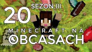 Minecraft na obcasach - Sezon III #20 - Przeszkadzacze