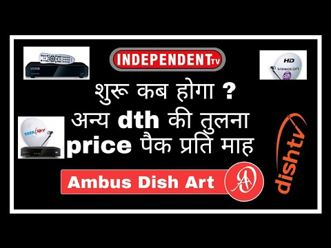 Independent tv dth update news and dth comparison