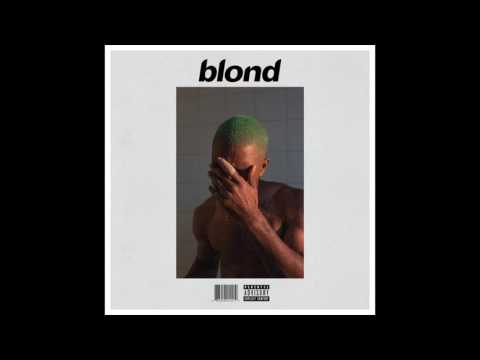 Frank Ocean- Blond - Full Album