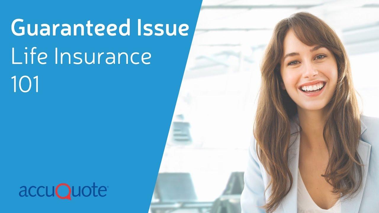 Guaranteed Issue Life Insurance 101 - YouTube