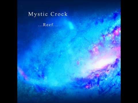 Mystic Crock - Reef [Full Album]
