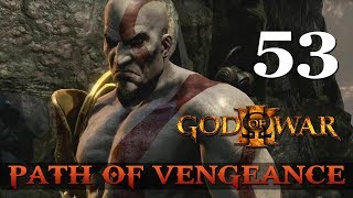 [53] Path of Vengeance (Let's Play God of War series w/ GaLm)
