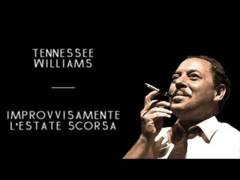 Tennessee Williams - Improvvisamente l'Estate Scorsa (solo audio)