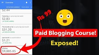 Rs 99 Paid Blogging Course Exposed! 😮