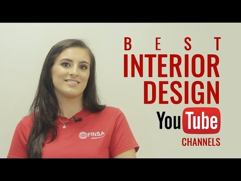 BEST INTERIOR DESIGN YOUTUBE CHANNELS