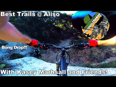 Best trails at Aliso with Kasey Marshall | Bong Drop, Kindergarten and 5 Oaks!