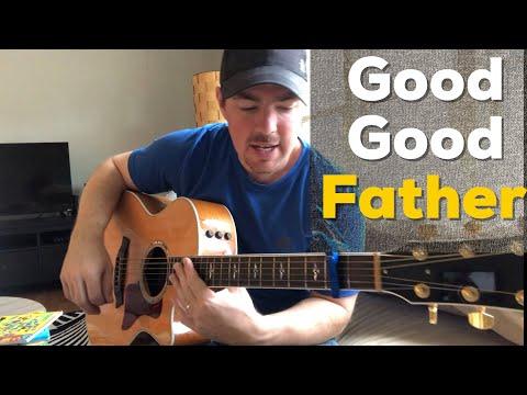 Good Good Father  Housefires Beginner Guitar Tutorial Matt McCoy