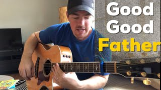 Good Good Father - Housefires (Beginner Guitar Tutorial) (Matt McCoy)