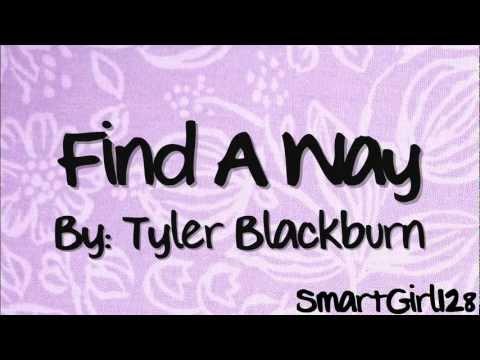 Tyler Blackburn - Find A Way (Lyrics)