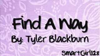 Tyler Blackburn - Find A Way (Lyrics)
