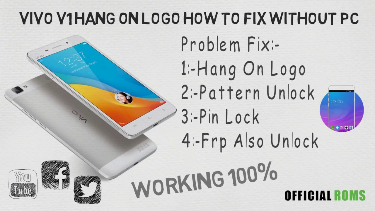 Vivo v1 hang on logo fixed without pc