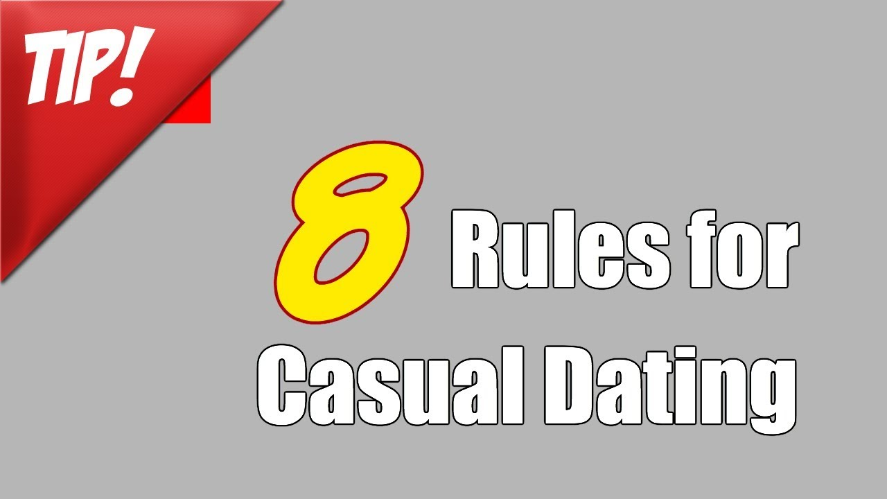 Rules of casual dating relationship